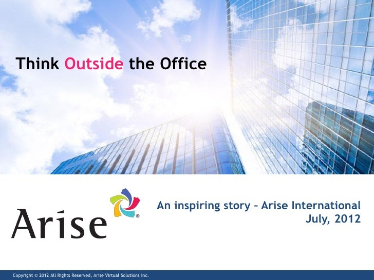 Think Outside the Office                                                                     An inspiring story – Arise In...