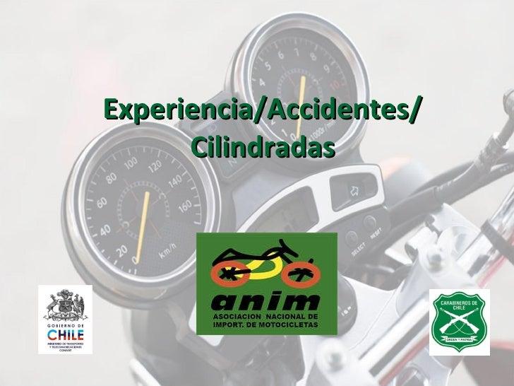 Experiencia/Accidentes/ Cilindradas