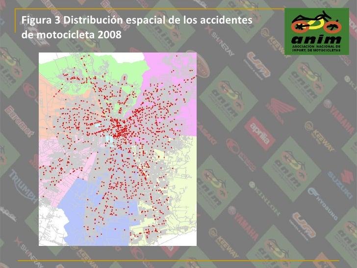 Figura 3 Distribución espacial de los accidentes  de motocicleta 2008