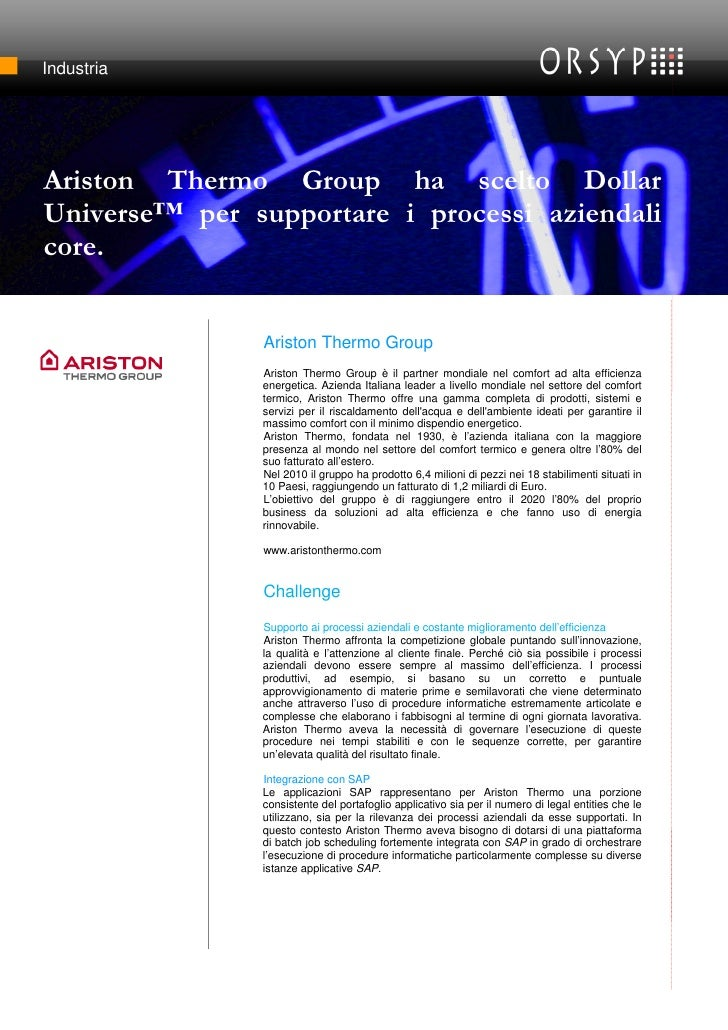 IndustriaAriston Thermo Group ha a benefit to [Headline or tagline - highlight scelto Dollar catch the customer's attentio...