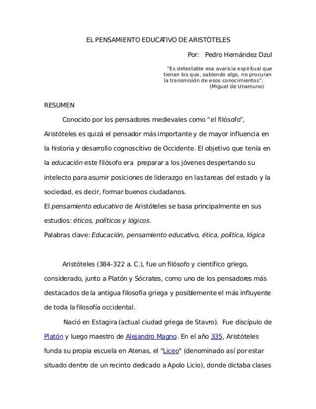 """EL PENSAMIENTO EDUCATIVO DE ARISTÓTELES Por: Pedro Hernández Dzul """"Es detestable esa avaricia espiritual que tienen los qu..."""