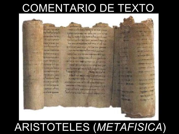 COMENTARIO DE TEXTO ARISTOTELES ( METAFISICA )