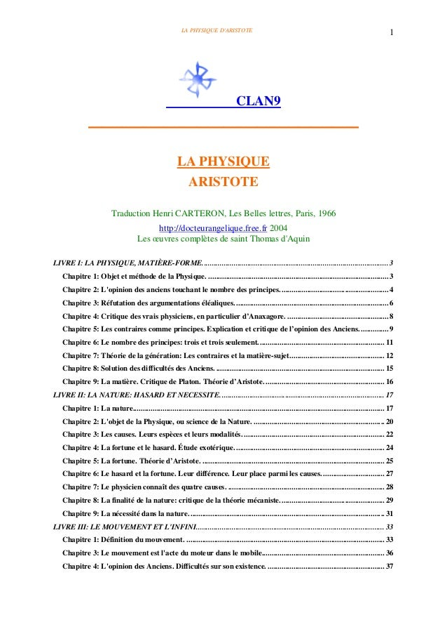 LA PHYSIQUE D'ARISTOTE 1 CLAN9 ________________________________________ LA PHYSIQUE ARISTOTE Traduction Henri CARTERON, Le...