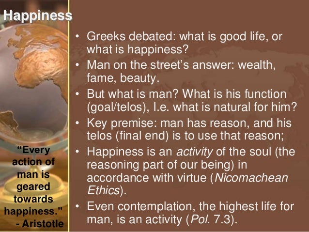 the definition of happiness in nicomachean ethics by aristotle Brief notes for lectures on aristotle's nicomachean ethics book i the highest good: happiness good is the end or goal of every craft, investigation, action or.