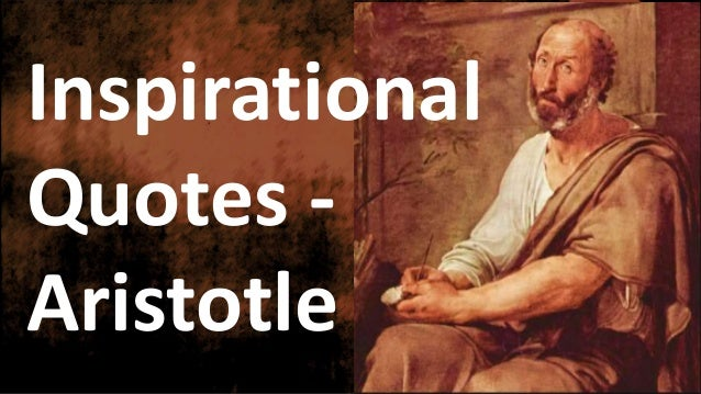 Famous Inspirational Quotes Of Aristotle Delectable Famous Inspirational Quotes