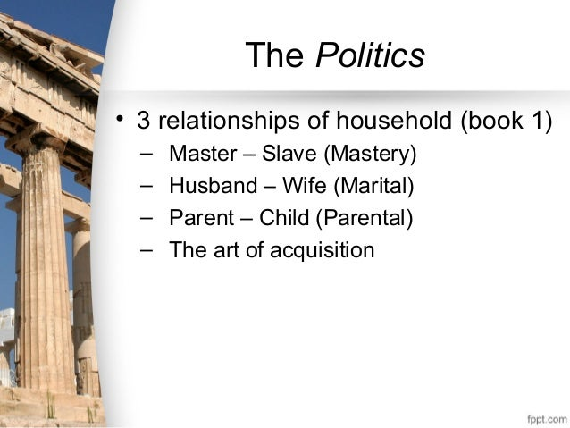 The master and the slave in the theory of the household in politics a book by aristotle