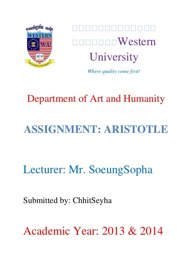 Western University Where quality come first! Department of Art and Humanity Lecturer: Mr. SoeungSopha Submitted by: ChhitS...