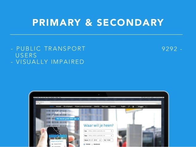 9 2 9 2 . N L PRIMARY & SECONDARY - PUBLIC TRANSPORT USERS - VISUALLY IMPAIRED 9292 -