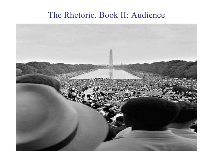 The Rhetoric,  Book II: Audience