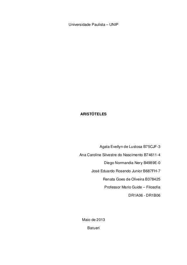 Universidade Paulista – UNIP  ARISTÓTELES  Agata Evellyn de Lustosa B75CJF-3 Ana Caroline Silvestre do Nascimento B74611-4...