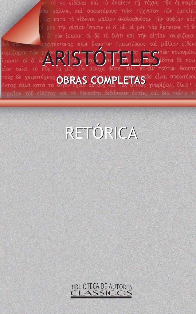 ARISTÓTELES  OBRASS COMPLETASS  RETÓRICA