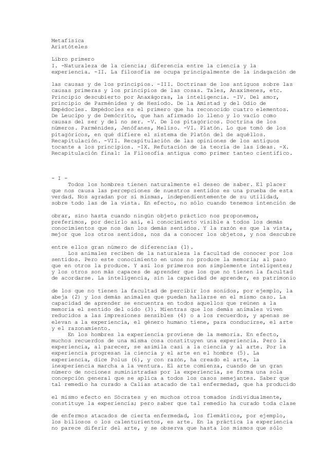 Metafísica Aristóteles Libro primero I. -Naturaleza de la ciencia; diferencia entre la ciencia y la experiencia. -II. La f...