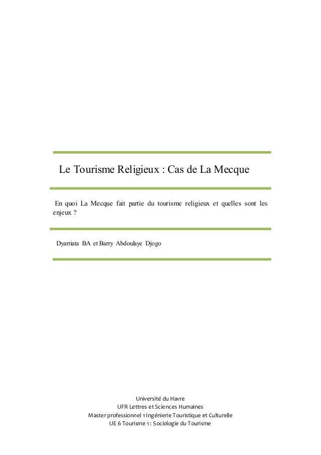 Le Tourisme Religieux : Cas de La Mecque  En quoi La Mecque fait partie du tourisme religieux et quelles sont les  enjeux ...