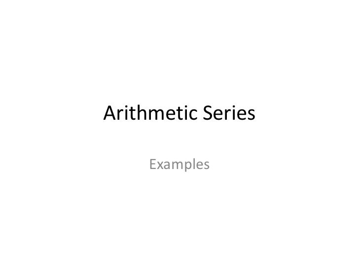 Arithmetic Series     Examples