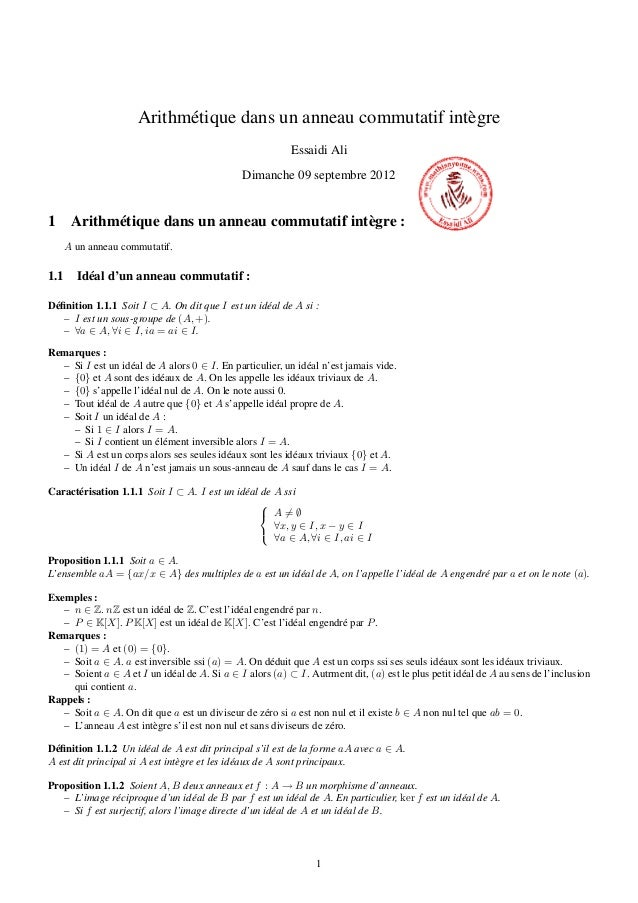 Arithmétique dans un anneau commutatif intègre Essaidi Ali Dimanche 09 septembre 2012 1 Arithmétique dans un anneau commut...
