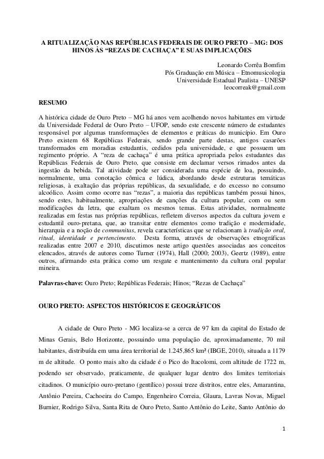 """1 A RITUALIZAÇÃO NAS REPÚBLICAS FEDERAIS DE OURO PRETO – MG: DOS HINOS ÀS """"REZAS DE CACHAÇA"""" E SUAS IMPLICAÇÕES Leonardo C..."""