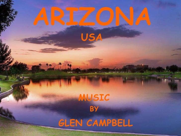ARIZONA USA MUSIC BY GLEN CAMPBELL