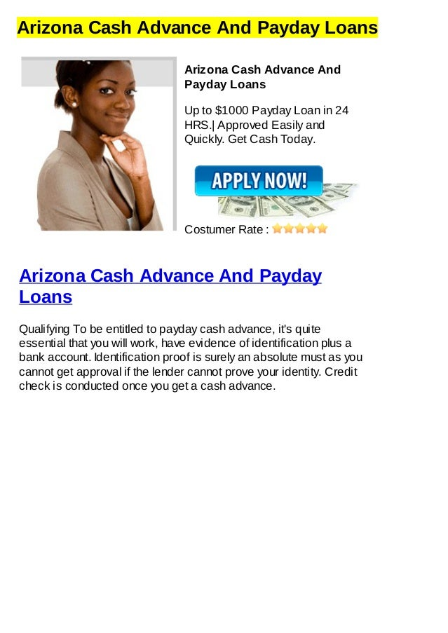 Arizona Cash Advance And Payday LoansArizona Cash Advance AndPayday LoansUp to $1000 Payday Loan in 24HRS.| Approved Easil...