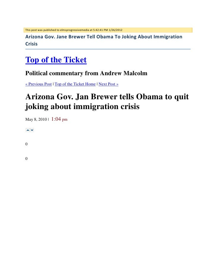 This post was published to elmsprogressivemedia at 5:42:41 PM 1/26/2012Arizona Gov. Jane Brewer Tell Obama To Joking About...