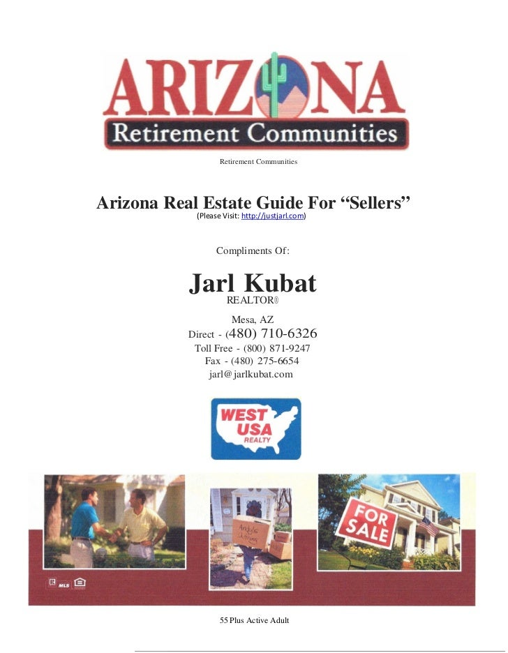 """Retirement CommunitiesArizona Real Estate Guide For """"Sellers""""            (Please Visit: http://justjarl.com)              ..."""
