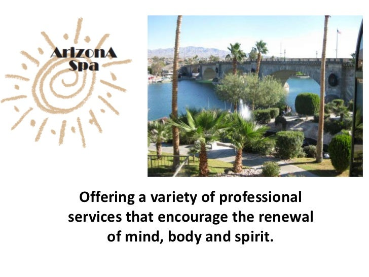 Offering a variety of professionalservices that encourage the renewal      of mind, body and spirit.