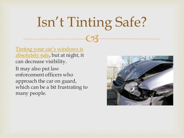 Arizona Window Tint Law >> Arizona Window Tinting Laws A Few Things You May Want To