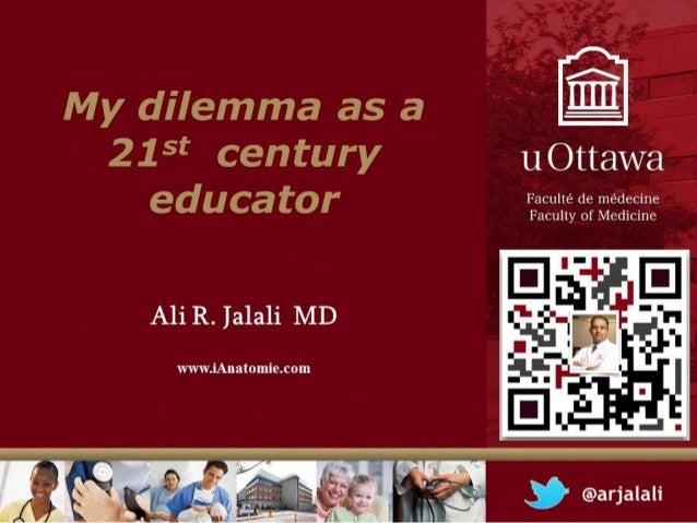 My dilemma as 21st century educator