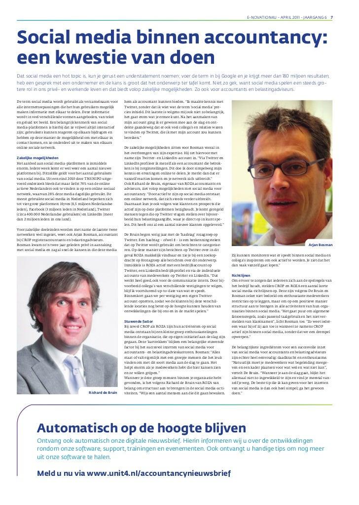 e-novation4u - apriL 2011 - Jaargang 6 7Social media binnen accountancy:een kwestie van doenDat social media een hot topic...