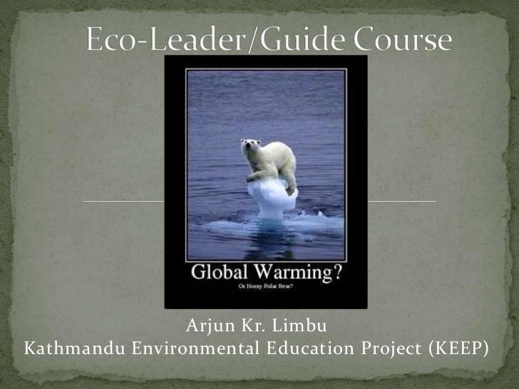 Arjun Kr. LimbuKathmandu Environmental Education Project (KEEP)