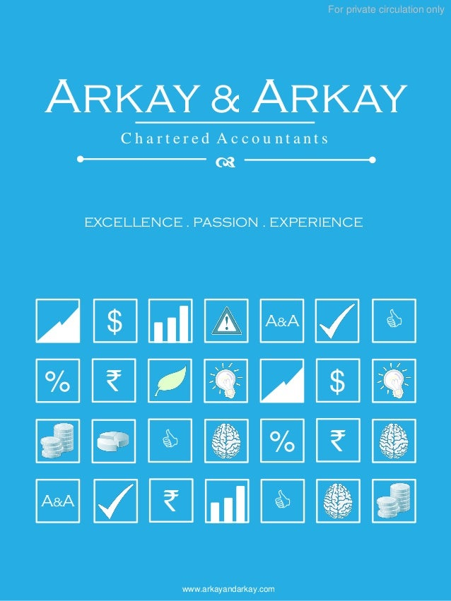 For private circulation onlywww.arkayandarkay.com`A&A$%C`$%CA&A C`EXCELLENCE . PASSION . EXPERIENCEArkay & ArkayC h a r t ...