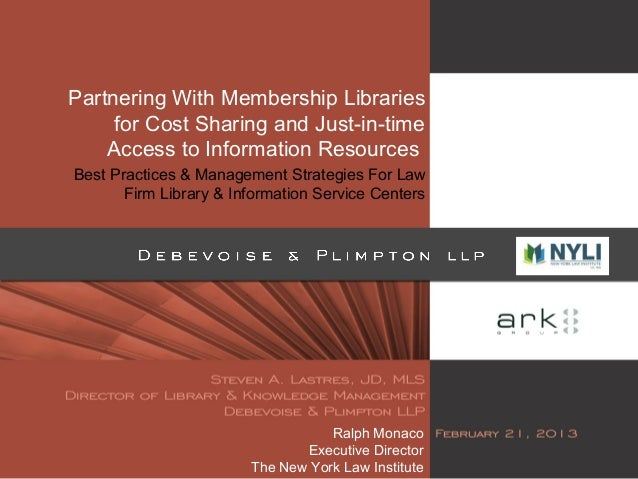 Partnering With Membership Librariesfor Cost Sharing and Just-in-timeAccess to Information ResourcesBest Practices & Manag...