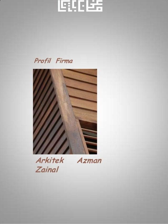 Profil FirmaArkitek        AzmanZainal
