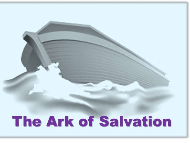 ark of salvation how noah s ark points to christ