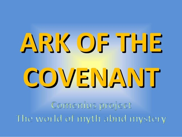 ARK OF THEARK OF THE COVENANTCOVENANT