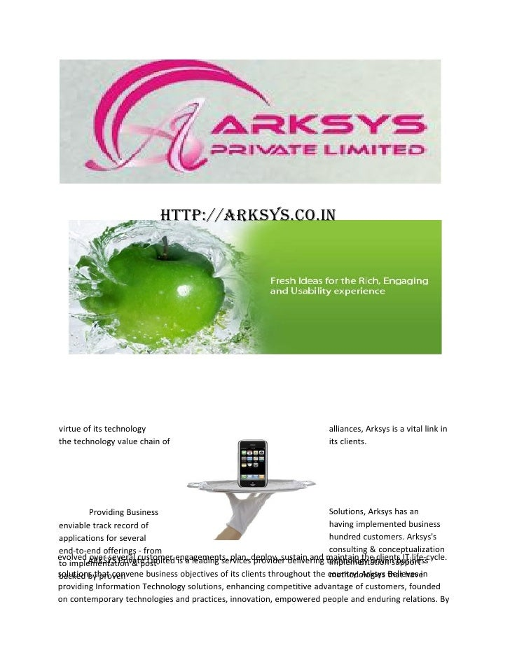 http://arksys.co.invirtue of its technology                                                alliances, Arksys is a vital li...