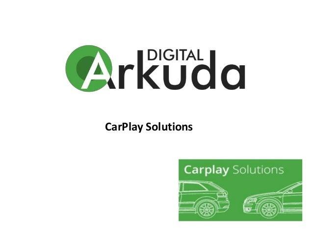 CarPlay Solutions