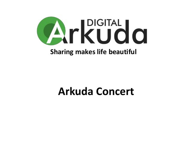 Sharing makes life beautiful Arkuda Concert