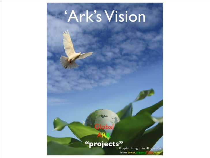 """'Ark's Vision     Global      ARK   """"projects"""" bought for illustration            Graphic                  from www.dreams..."""