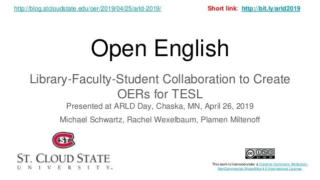 Open English Library-Faculty-Student Collaboration to Create OERs for TESL Presented at ARLD Day, Chaska, MN, April 26, 20...