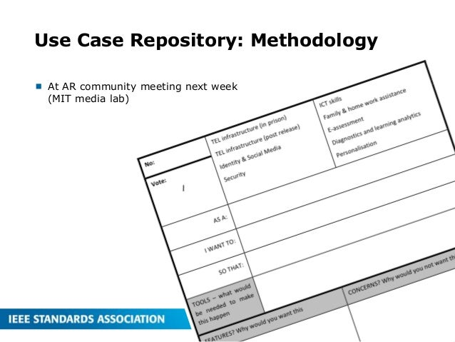 Use Case Repository: Methodology  At AR community meeting next week (MIT media lab) 26