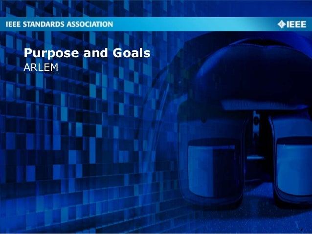 ARLEM Purpose and Goals 7