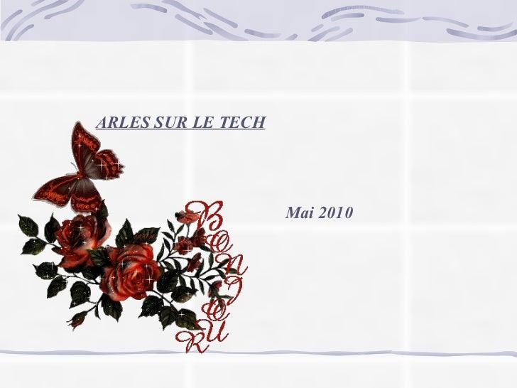 ARLES SUR LE TECH Mai 2010