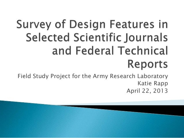 Field Study Project for the Army Research LaboratoryKatie RappApril 22, 2013