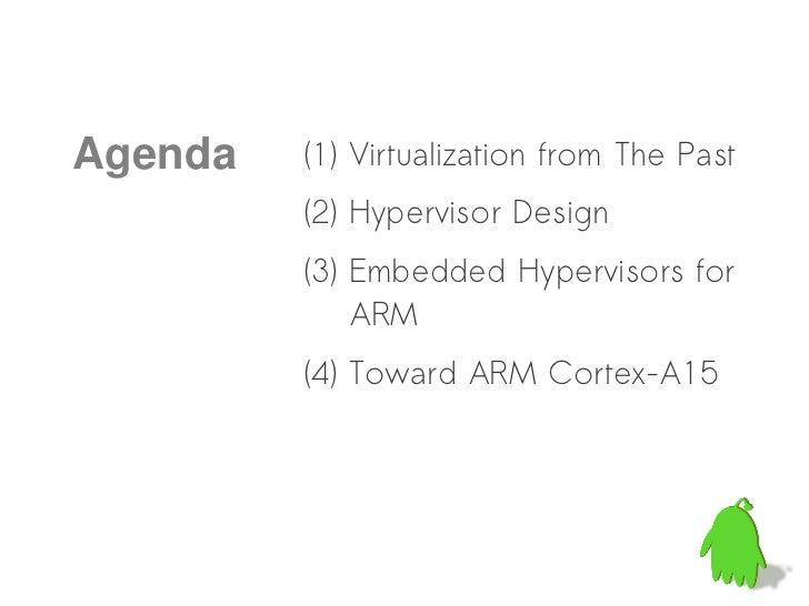 Embedded Hypervisor for ARM Slide 3
