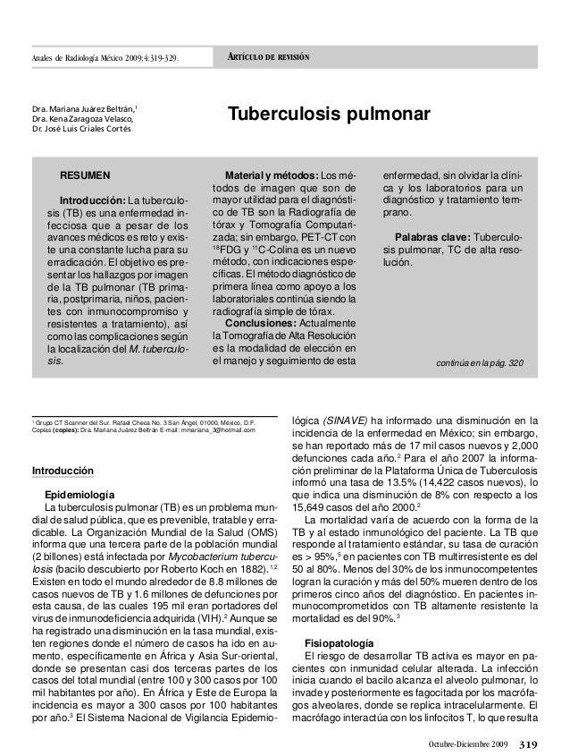 319Octubre-Diciembre 2009 ARTÍCULO DE REVISIÓN Tuberculosis pulmonar 1 Grupo CT Scanner del Sur. Rafael Checa No. 3 San Án...