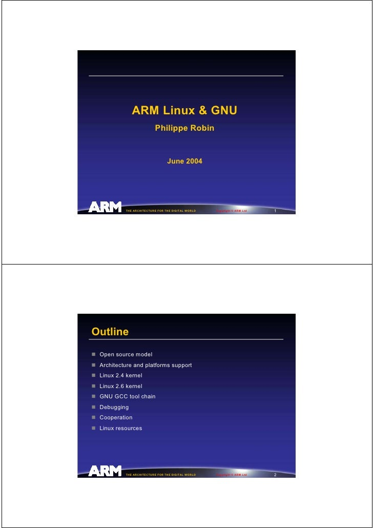 ARM Linux & GNU                          Philippe Robin                                   June 2004                       ...
