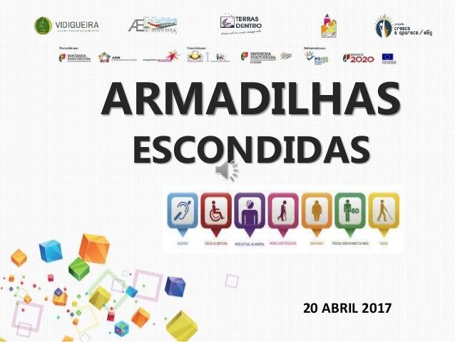 ARMADILHAS ESCONDIDAS 20 ABRIL 2017