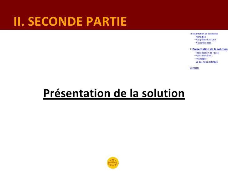 II. SECONDE PARTIE                                  I.Présentation de la société                                       –Ar...