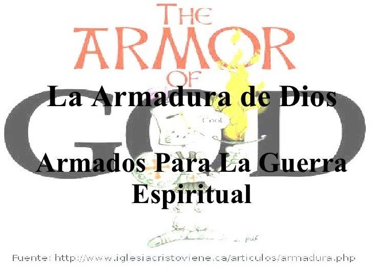 La Armadura de Dios Armados Para La Guerra Espiritual