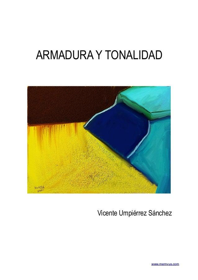 www.memvus.com ARMADURA Y TONALIDAD Vicente Umpiérrez Sánchez